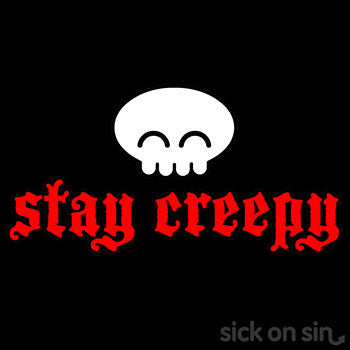 Stay Creepy - Men / Women Tee