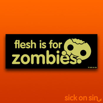 Flesh Is For Zombies - Vinyl Sticker