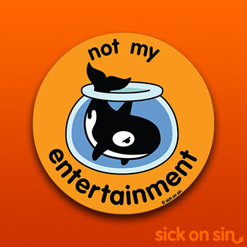 Not My Entertainment: Orca - Vinyl Sticker