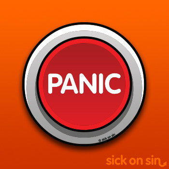 Panic Button - Vinyl Sticker