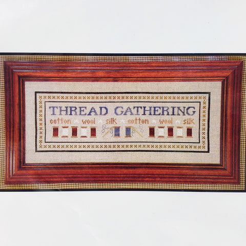 Thread Gathering - Little House Needleworks Cross Stitch Chart