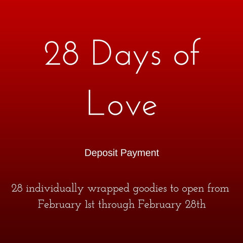 28 Days of Love - Deposit Payment
