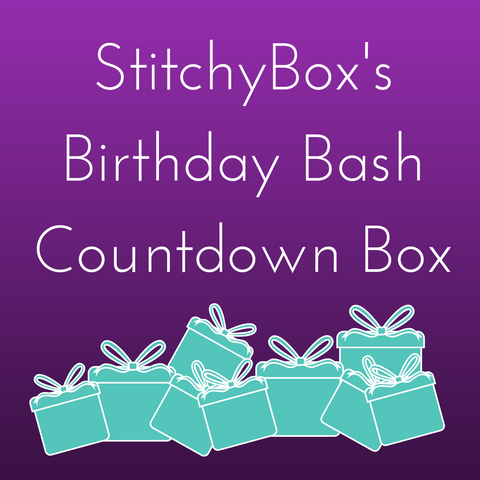 StitchyBox's Birthday Bash 2020 Countdown Box - Deposit