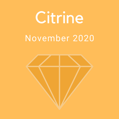 Citrine Color Countdown Shipment - November 2020