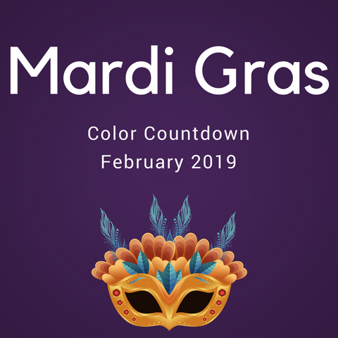 Mardi Gras Color Countdown Shipment - February 2019