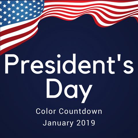 President's Day Color Countdown Shipment - January 2019