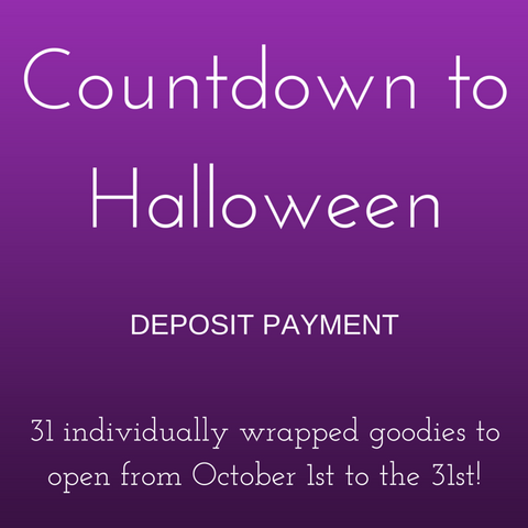 Countdown to Halloween Box - Deposit Payment