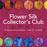 Flower Silk Collector's Club - Prepaid Subscription