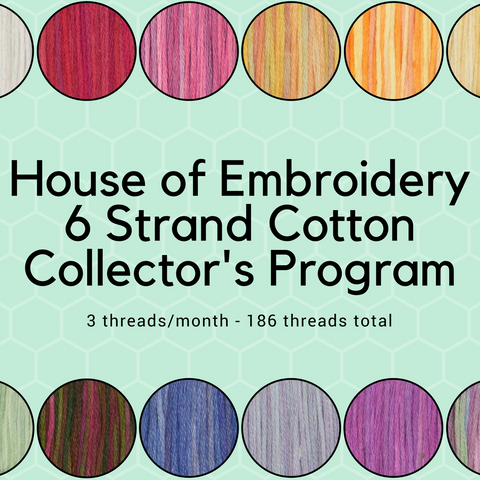 Prepaid 3/6/12 Month House of Embroidery 6-Strand Cotton Collector's Club