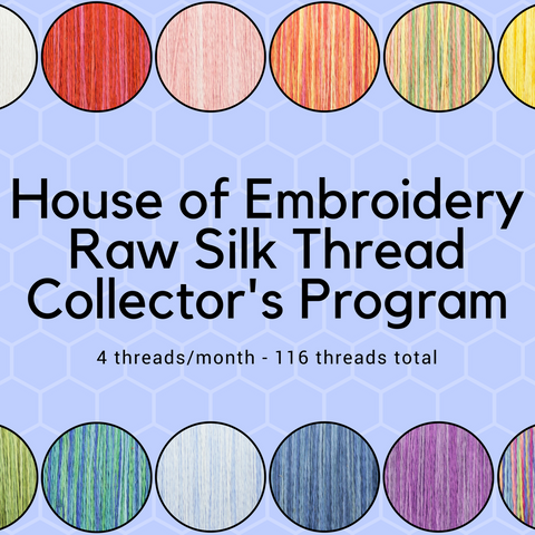 House of Embroidery Raw Silk Collector's Club