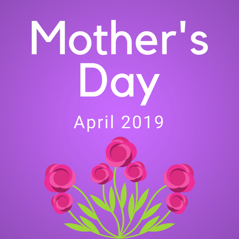 Mother's Day Color Countdown Shipment - April 2019