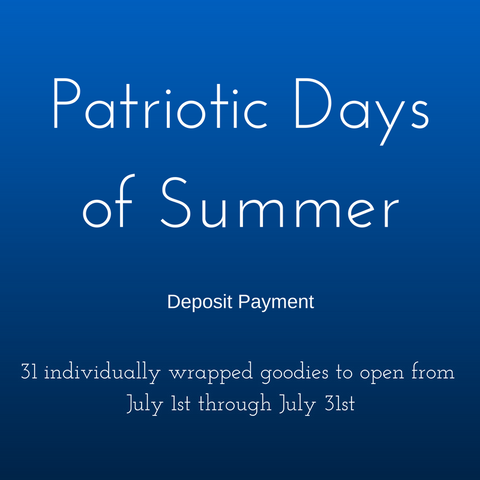 Patriotic Days of Summer - Deposit Payment