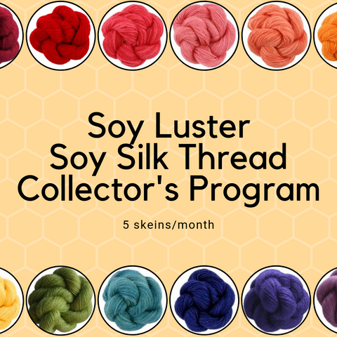 Prepaid 3/6/12 Month Soy Luster Soy Silk Thread Collector's Club - 5 skeins per month