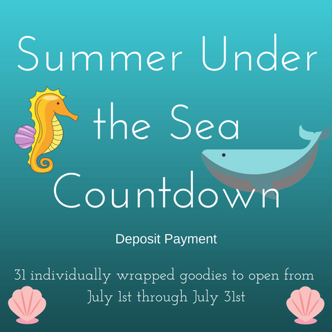 Summer Under the Sea Countdown Box - Deposit Payment