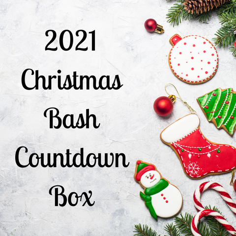 2021 Christmas Bash Countdown Box - Deposit Payment