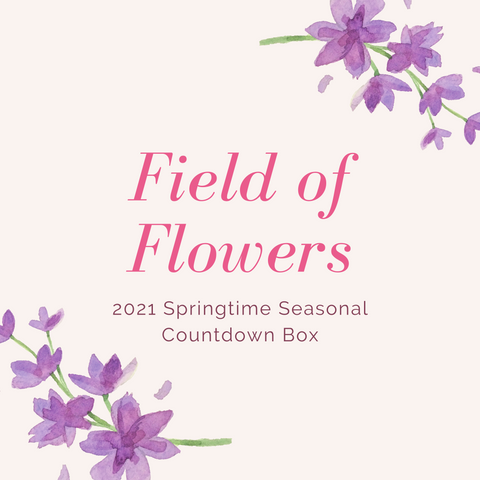 Field of Flowers - 2021 Springtime Seasonal Countdown Box - Deposit Payment