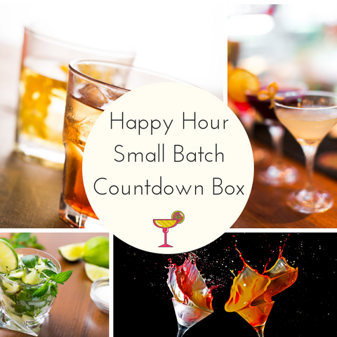 Happy Hour Small Batch Countdown Box - Deposit