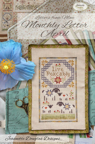 Letters from Mom - April Cross Stitch Chart - Jeannette Douglas Designs