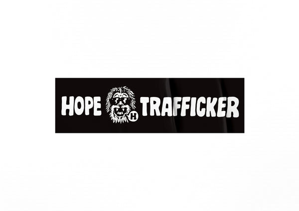 HopeTrafficker - Bumper Stickers 188mm x 55mm