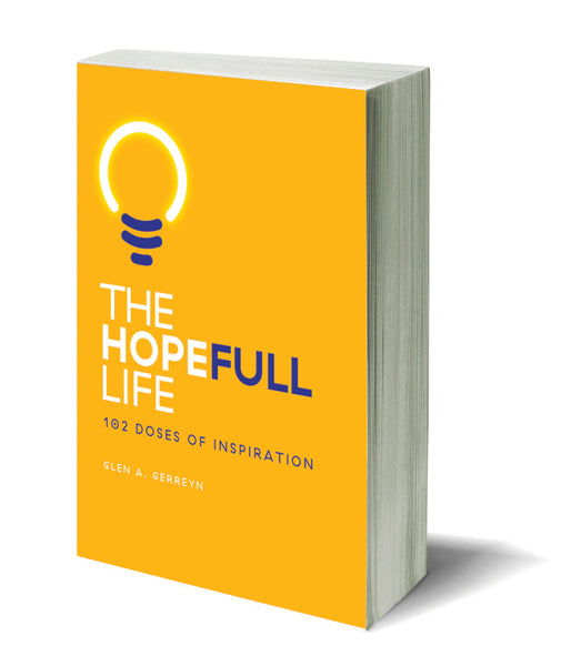 THE HOPEFULL LIFE: 102 Doses of Inspiration