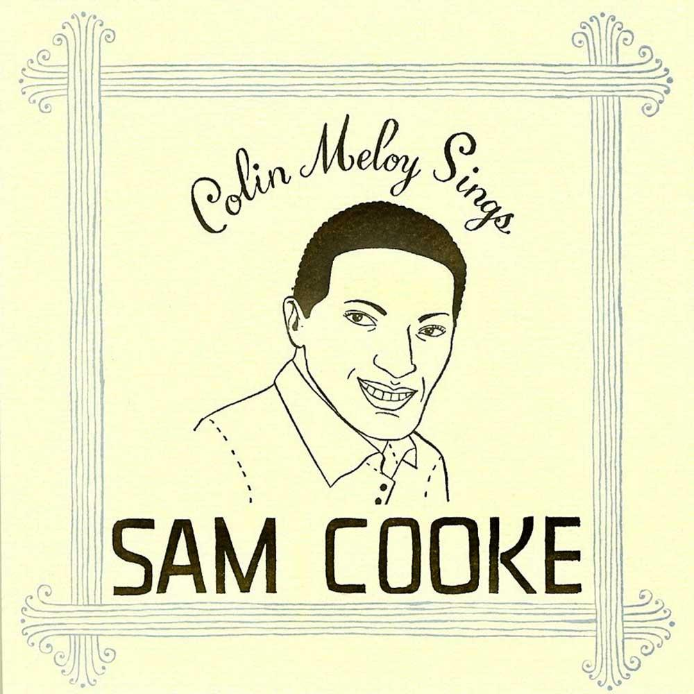 Colin Meloy Sings 'Sam Cooke' EP