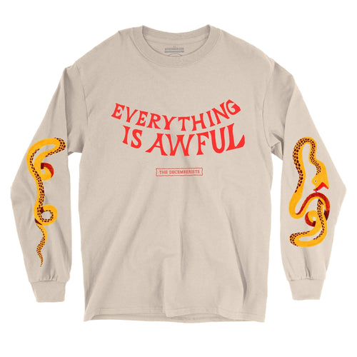 'Everything Is Awful' Long Sleeve