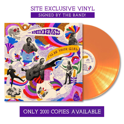 "The Decemberists 'I'll Be Your Girl' 12"" Vinyl LP - Orange"
