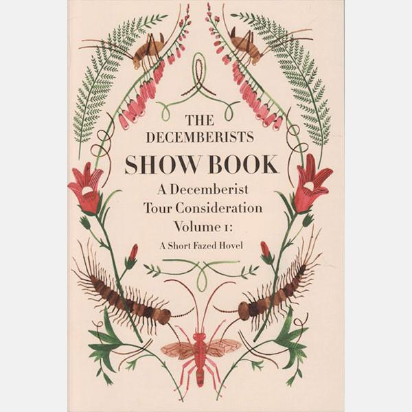 The Decemberists Show Book