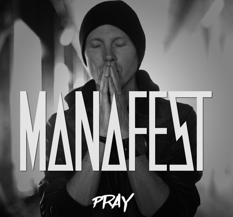 Manafest Pray Song