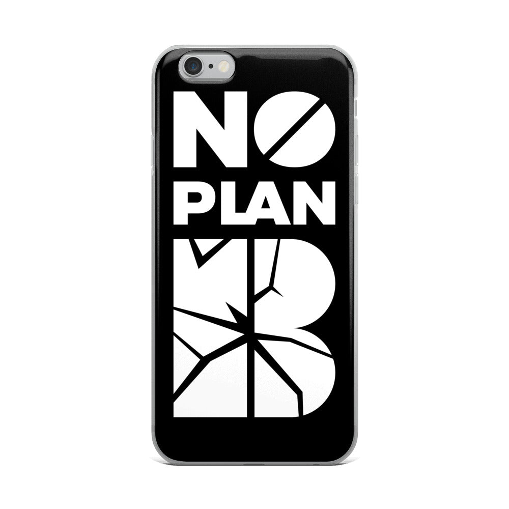 No Plan B iPhone Case