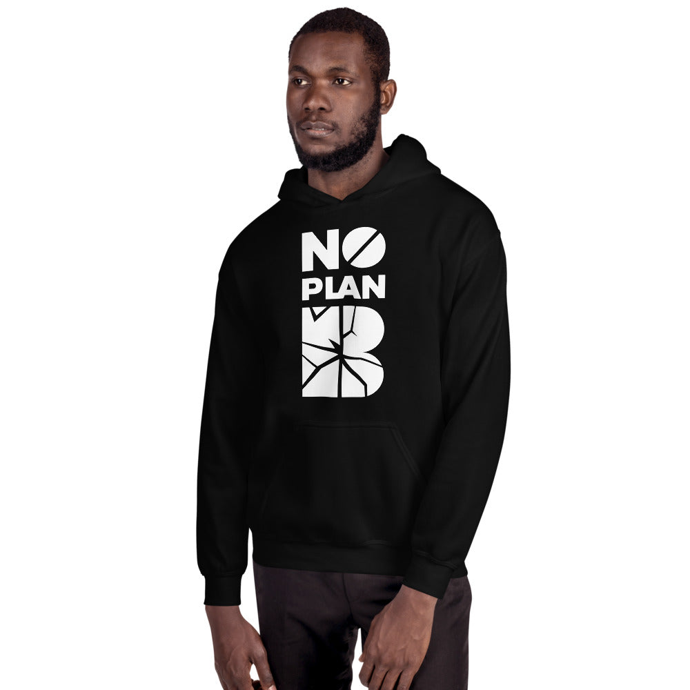 No Plan B Hoody