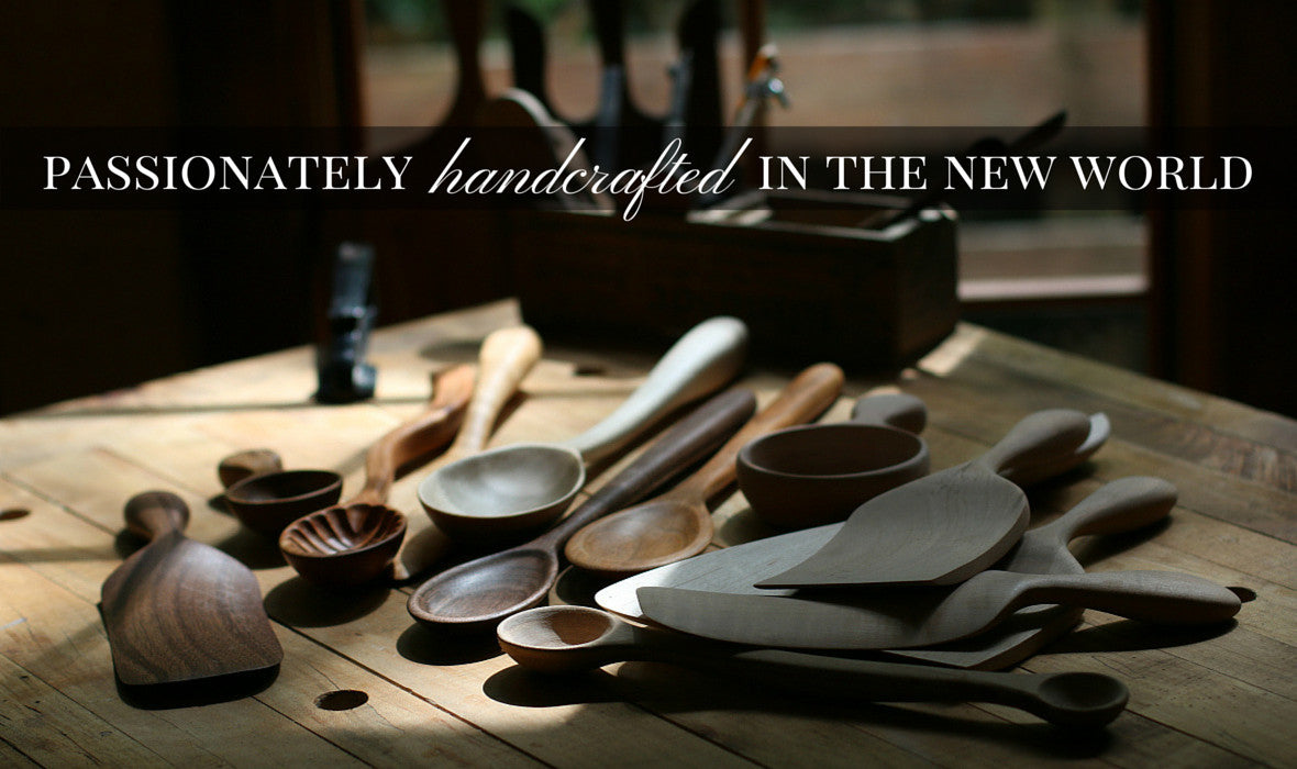 Passionately handcrafted in the New World.
