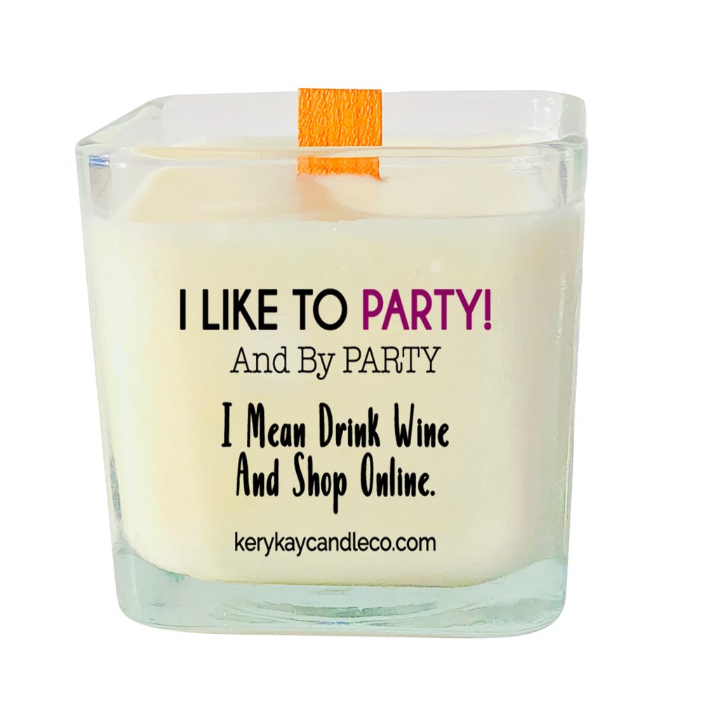 I Like to Party Candle
