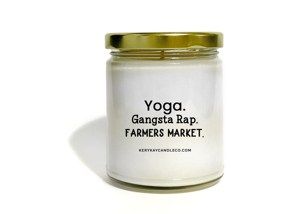 Yoga. Gangsta Rap. Farmers Market