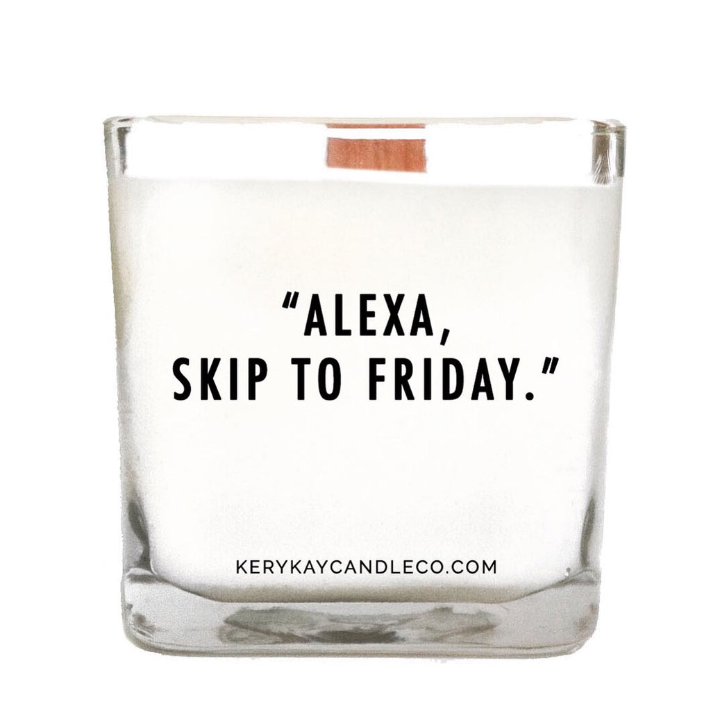 Alexa, Skip to Friday Candle