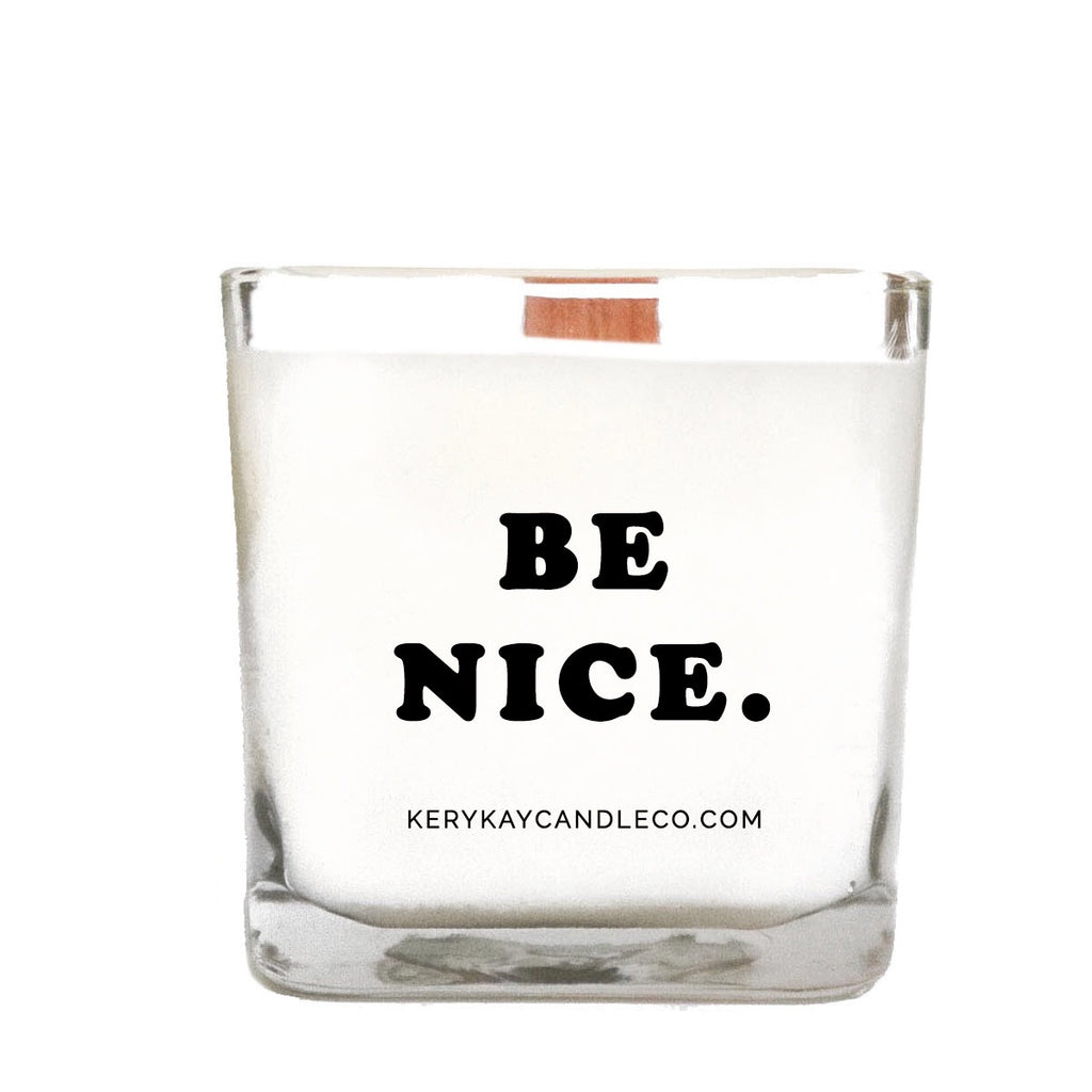 Be Nice Candle