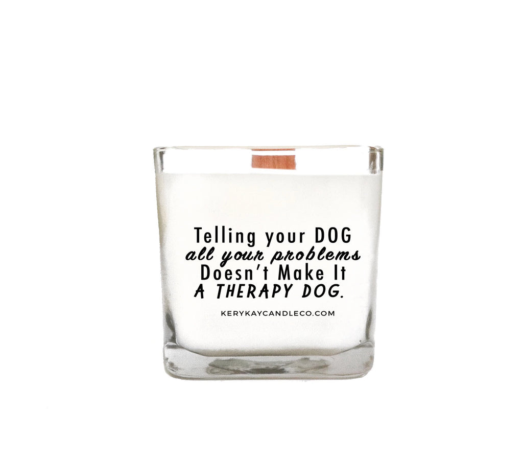 Telling Your Dog...Candle