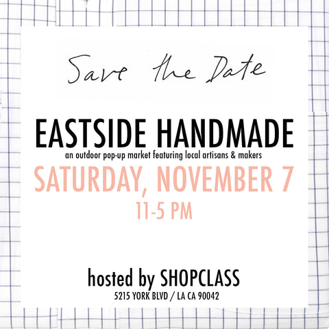 Join Sunday Girl at Eastside Handmade Nov 7 5215 York Blvd.  L.A