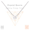 Crystal Intention Necklace - Crystal Quartz
