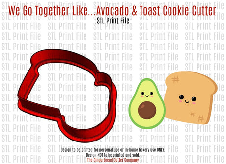 We Go Together Like...Avocado & Toast Cookie Cutter .STL Print File