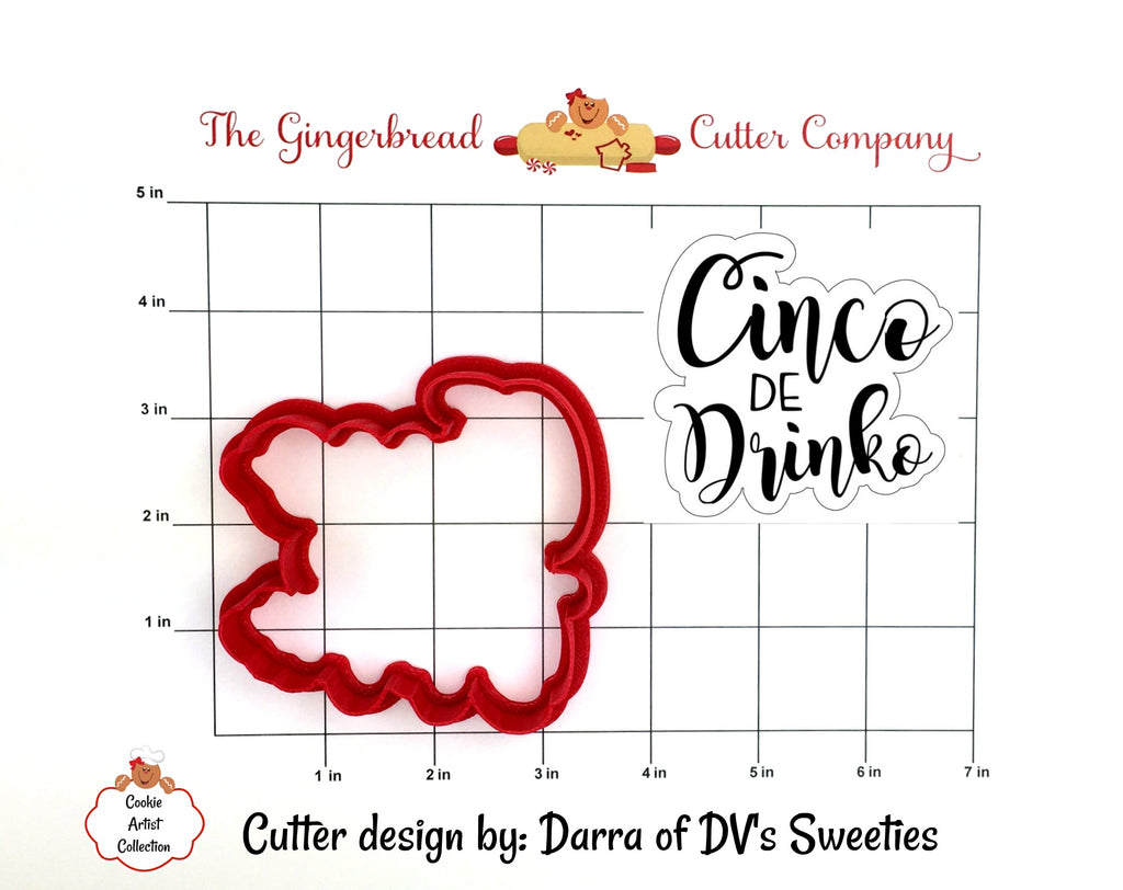 Cinco de Drinko Script Lettering Cookie Cutter