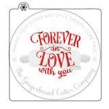 Forever In Love With You Cookie Stencil-Single or 2-Part