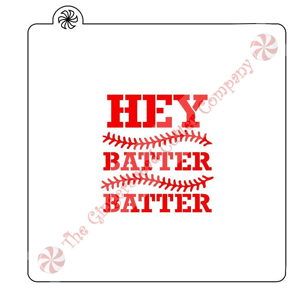 Hey Batter Batter Cookie Stencil