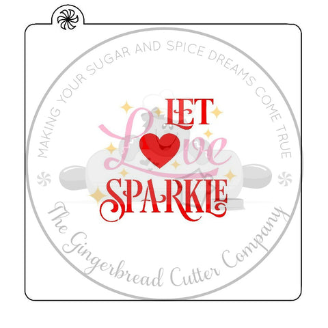 Let Love Sparkle 3 Piece Cookie Stencil