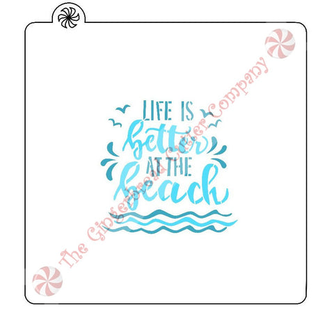 Life Is Better At The Beach 2 Piece Cookie Stencil