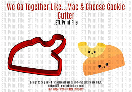 We Go Together Like...Mac & Cheese Cookie Cutter .STL Print File