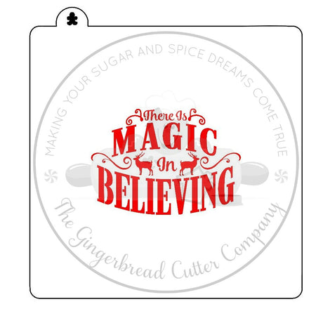 Magic In Believing Cookie Stencil