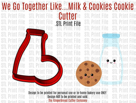 We Go Together Like...Milk & Cookies Cookie Cutter .STL Print File