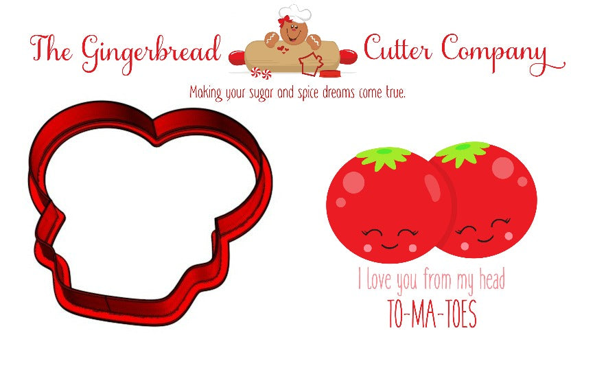 I Love You From My Head TO-MA-TOES Cookie Cutter