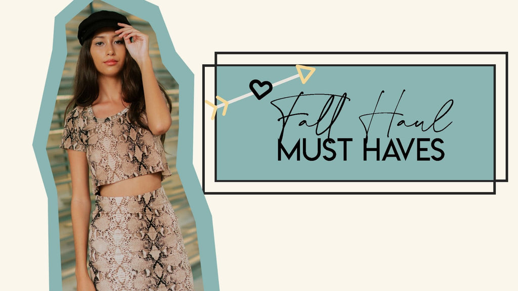 FALL HAUL MUST HAVES